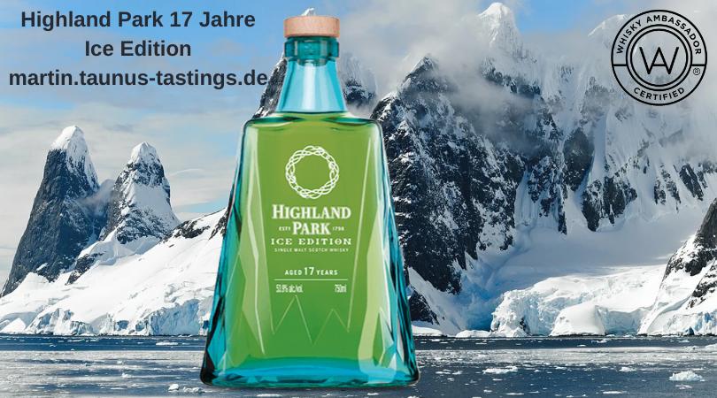 Eine Flasche Highland Park 17 Jahre Ice Edition mit einem Gletscher im Hintergrund