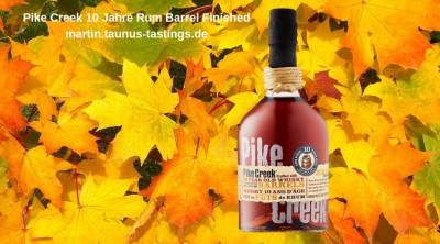 Pike Creek 10 Jahre Rum Barrel Finished